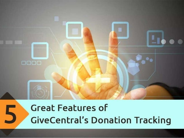 5 Great Features of GiveCentral's Donation Tracking Software