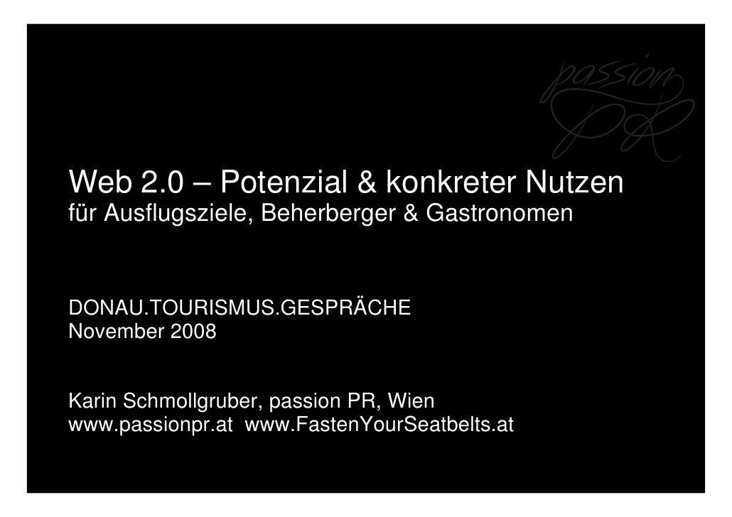 Web 2.0 – Potenzial & konkreter Nutzen für Ausflugsziele, Beherberger & Gastronomen   DONAU.TOURISMUS.GESPRÄCHE November 2...
