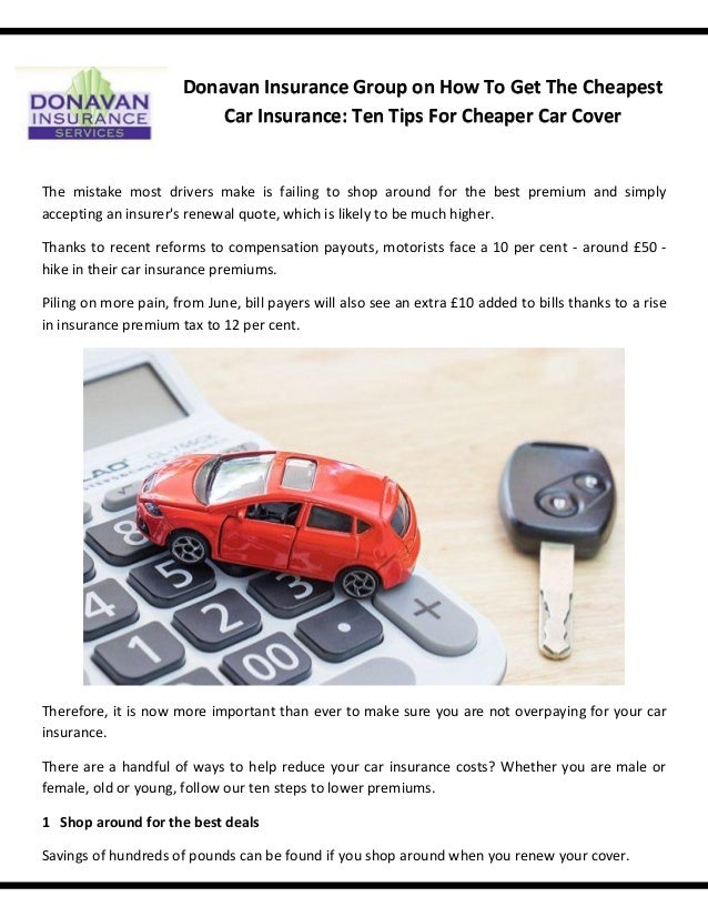 Donavan Insurance Group On How To Get The Cheapest Car Insurance Te