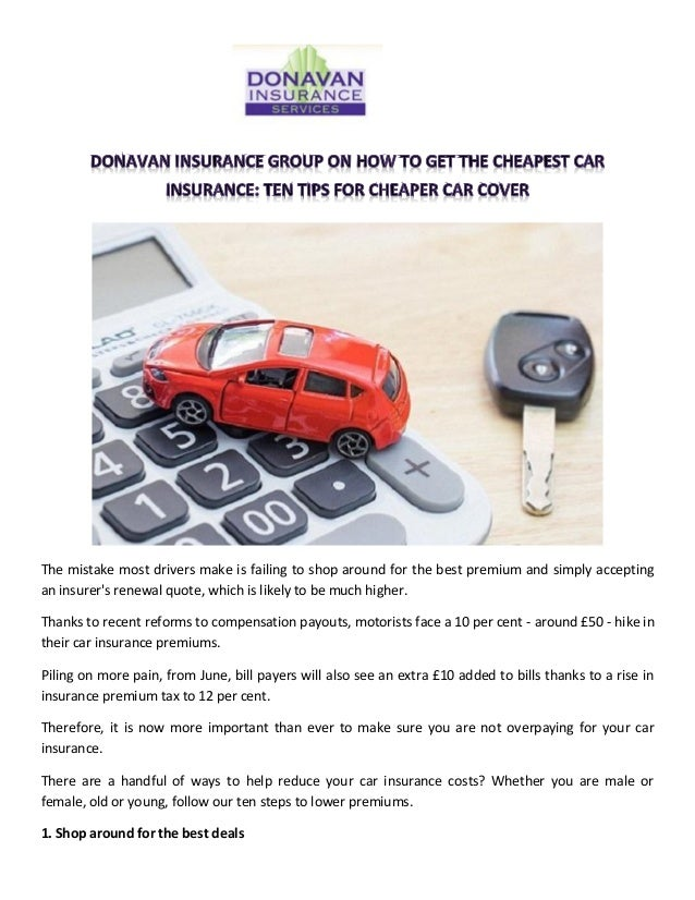 Donavan Insurance Group On How To Get The Cheapest Car Insurance Ten