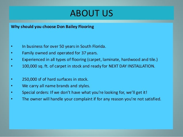 ... 4. ABOUT US Why Should You Choose Don Bailey Flooring ...