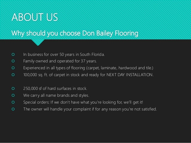... 3. ABOUT US Why Should You Choose Don Bailey Flooring ...