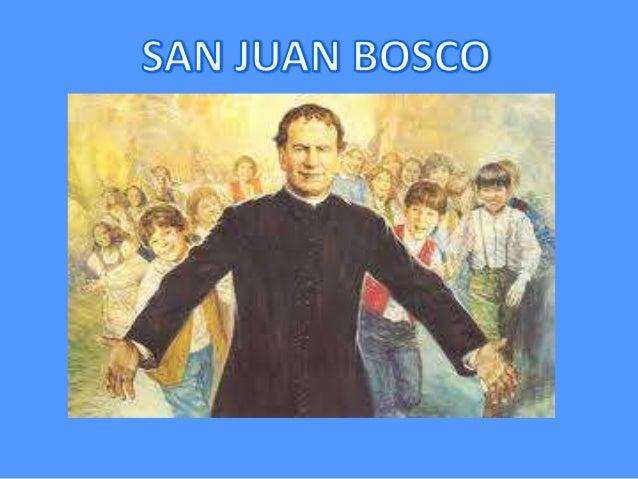 BREVE BIOGRAFÍA • Nació el 16 de agosto de 1815 en I Becchi (Turín). Sus padres fueron Francisco Bosco y Margarita Occhien...