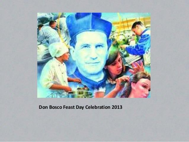 Don Bosco Feast Day Celebration 2013