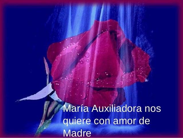 María Auxiliadora nos quiere con amor de Madre