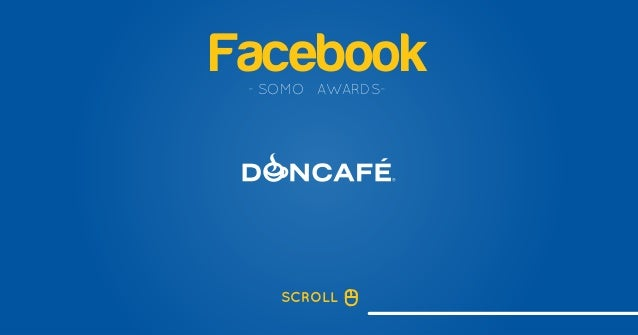 Facebook- SOMO AWARDS- SCROLL