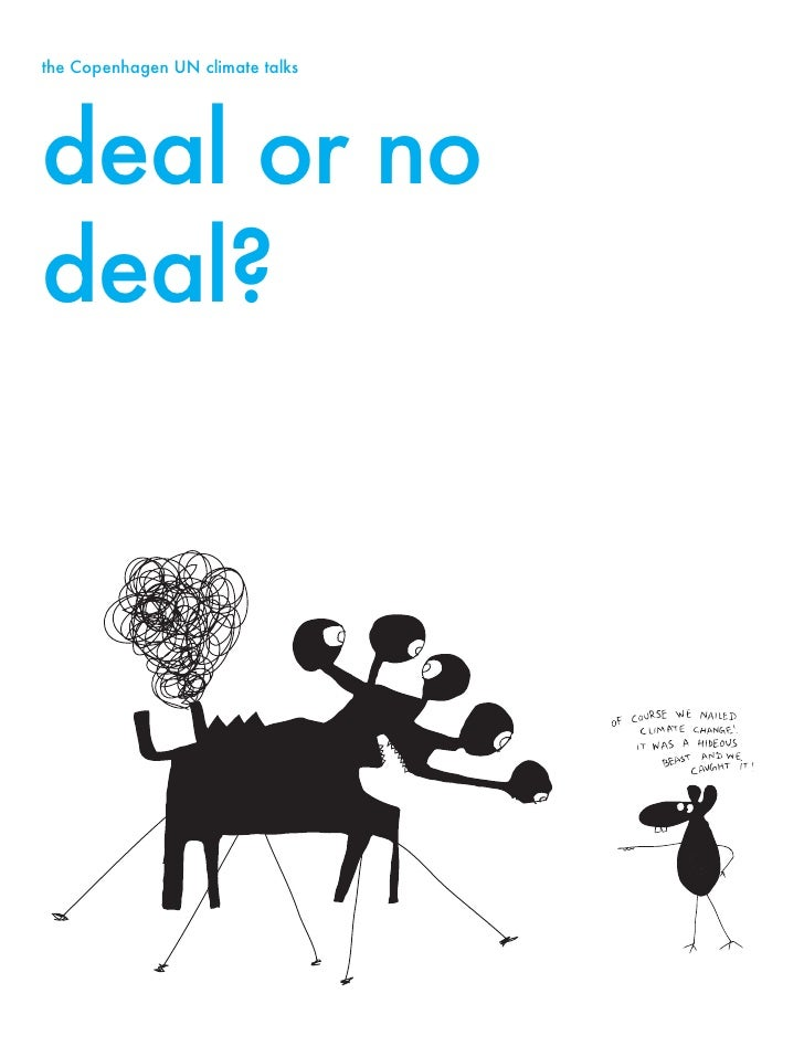 the Copenhagen UN climate talks     deal or no deal?