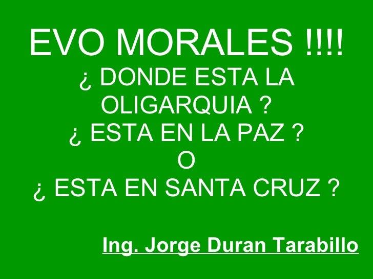 Donde esta la oligarquia en bolivia for Donde queda santa cruz