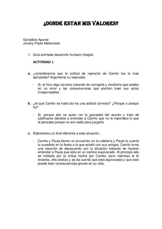 ¿DONDE ESTAN MIS VALORES?Geraldine AponteJeneiry Paola Maldonado   1. Guía animada desarrollo humano integral.      ACTIVI...
