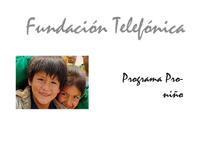 Fundación Telefónica Programa Pro-niño
