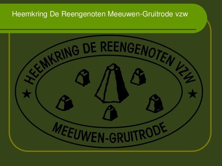 Heemkring De Reengenoten Meeuwen-Gruitrode vzw