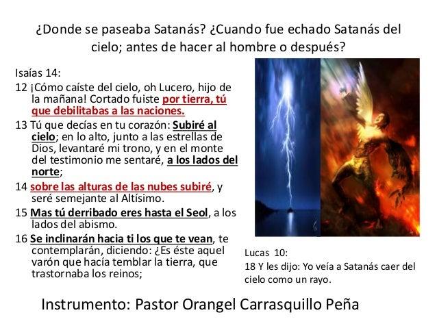 ¿Dónde se paseaba el querubin protector, Satanás?