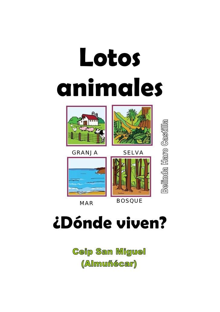 Lotos animales    GRANJA    SELVA        MAR     BOSQUE    ¿Dónde viven?
