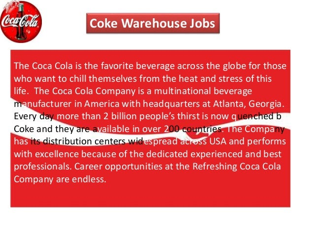 coca cola warehousing and storage Sales and distribution management at coca cola sales and distribution management at coca cola warehousing a) storage capacity minimum 30 m2 b.