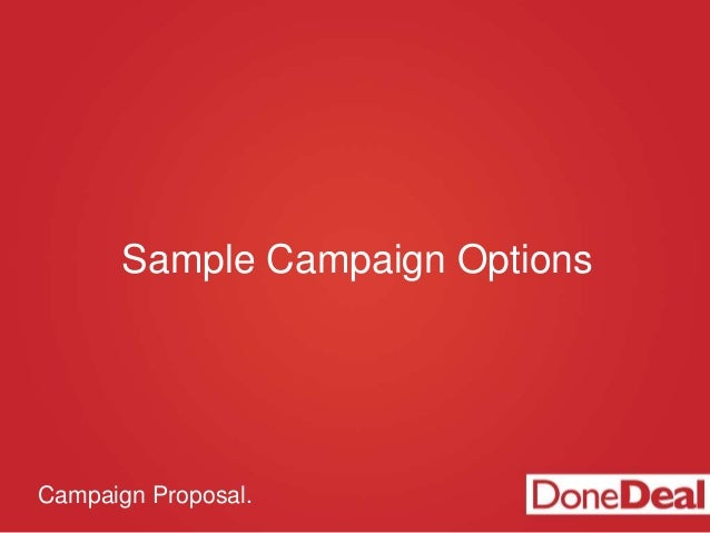 Campaign Proposal. Sample Campaign Options