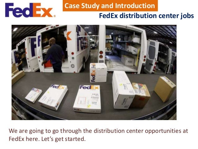 fedex case study intro View fedex case study from mba 14 edtion at university of florida fedex case study introduction: fedex was one of the first modern, ground/air, overnight package.