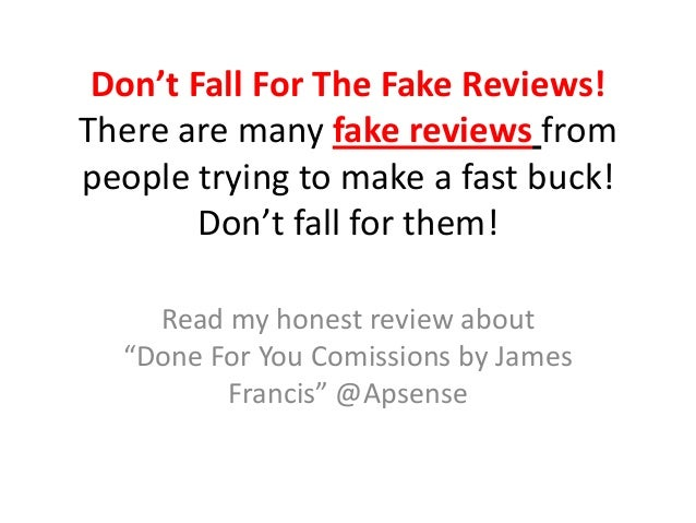 Don't Fall For The Fake Reviews!There are many fake reviews frompeople trying to make a fast buck!        Don't fall for t...
