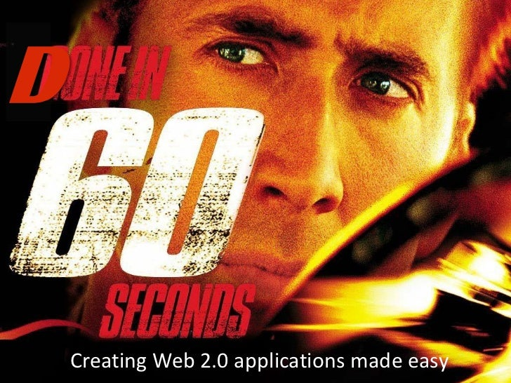 D    Creating Web 2.0 applications made easy