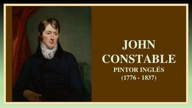 JOHN CONSTABLE PINTOR INGLÉS (1776 - 1837)