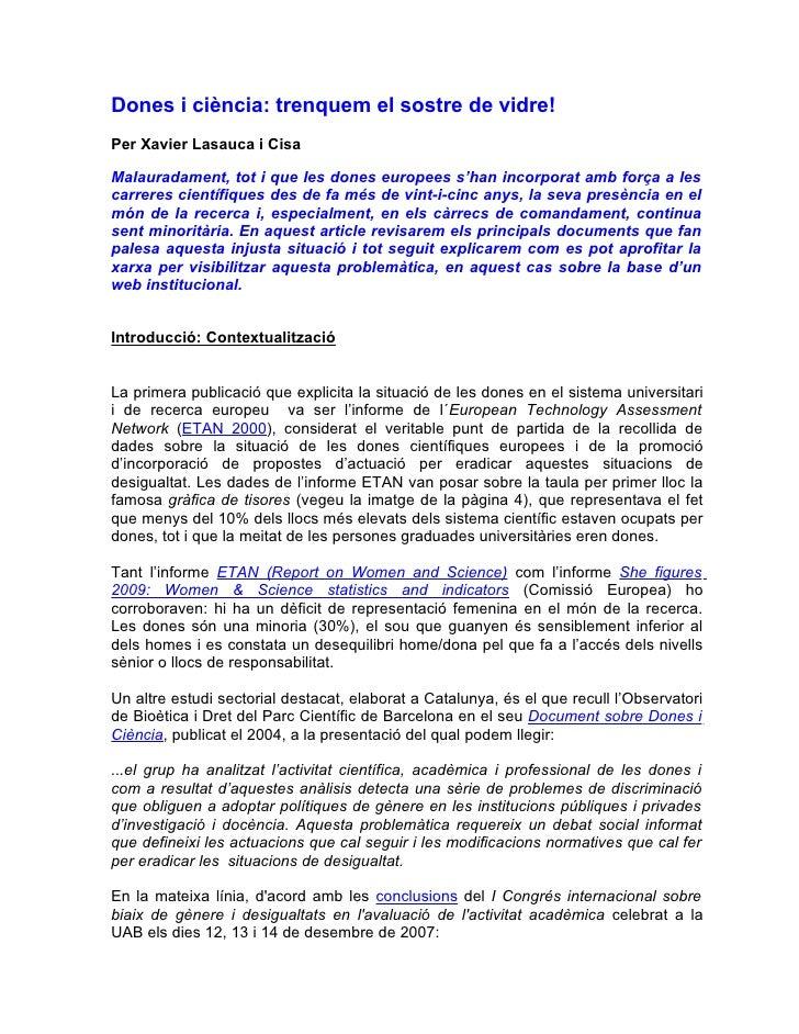 Dones i ciència: trenquem el sostre de vidre! Per Xavier Lasauca i Cisa  Malauradament, tot i que les dones europees s'han...