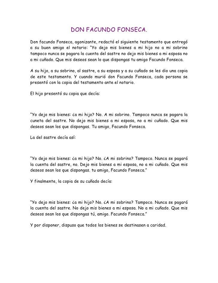 DON FACUNDO FONSECA.<br />Don facundo Fonseca, agonizante, redactó el siguiente testamento que entregó a su buen amigo el ...