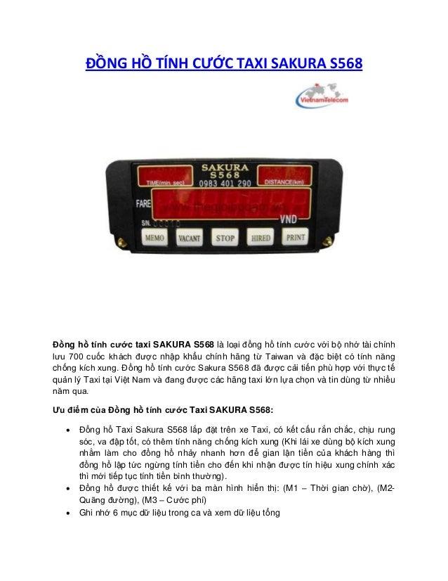 ĐỒNG HỒ TÍNH CƯỚC TAXI SAKURA S568  Đồng hồ tính cước taxi SAKURA S568 là loại đồng hồ tính cước với bộ nhớ tài chính lưu ...