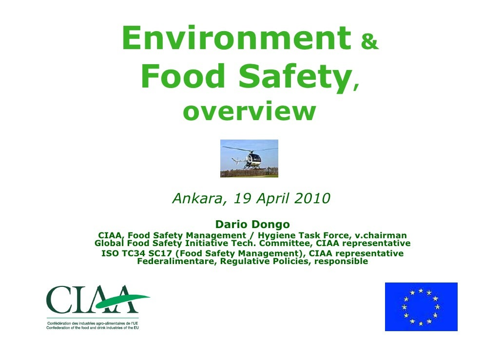 Environment &       Food Safety,                   overview                   Ankara, 19 April 2010                       ...