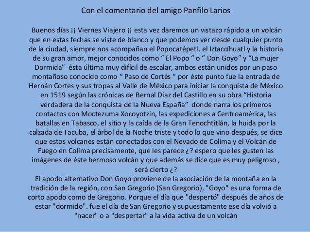 Con el comentario del amigo Panfilo Larios Buenos días ¡¡ Viernes Viajero ¡¡ esta vez daremos un vistazo rápido a un volcá...