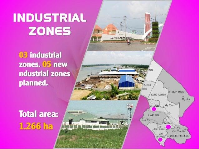 INDUSTRIAL ZONES 03 industrial zones. 05 new ndustrial zones planned. Total area: 1.266 ha