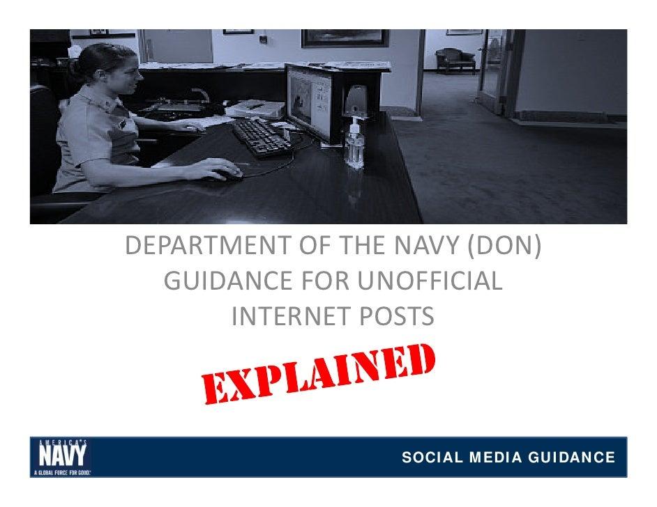 DEPARTMENTOFTHENAVY(DON)  GUIDANCEFORUNOFFICIAL  GUIDANCE FOR UNOFFICIAL       INTERNETPOSTS                  SOC...