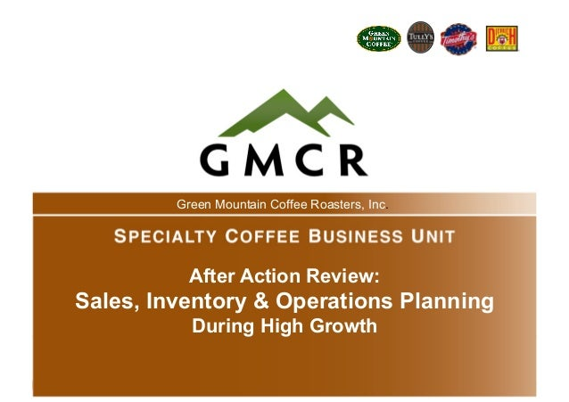 Sales, Inventory & Operations Planning During High Growth, GMCR