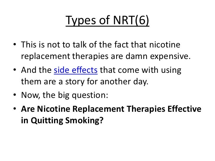 Do Nicotine Replacement Therapies Work