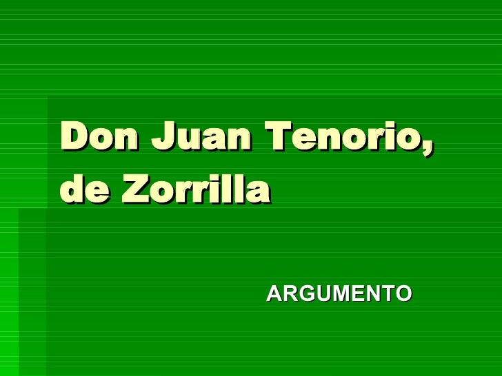 Don Juan Tenorio, de Zorrilla   ARGUMENTO