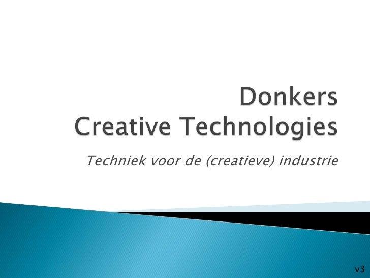 Techniek voor de (creatieve) industrie                                         v3