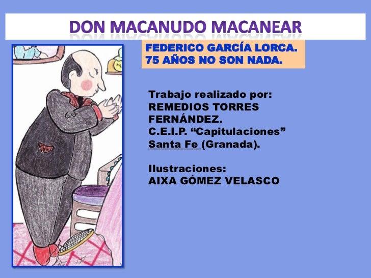 """FEDERICO GARCÍA LORCA.75 AÑOS NO SON NADA.Trabajo realizado por:REMEDIOS TORRESFERNÁNDEZ.C.E.I.P. """"Capitulaciones""""Santa Fe..."""