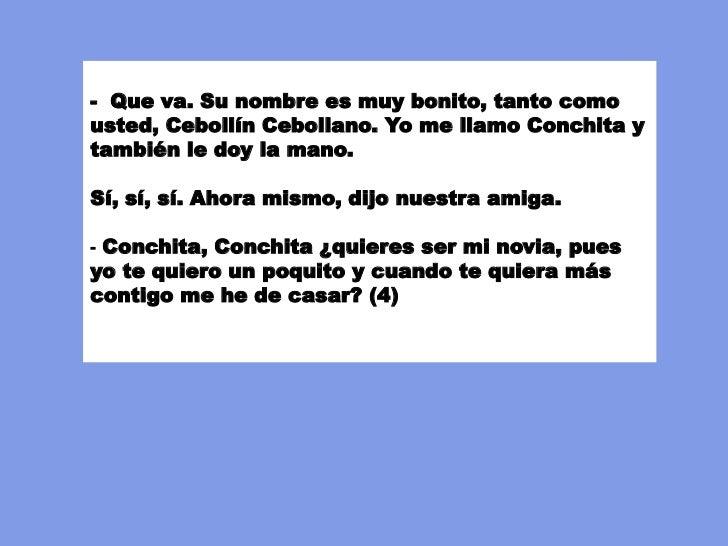 Y la rana gritó muy fuerte (7):- Luna de Federico ayuda a Conchitaque está muy triste porque DonMacanudo Macanear ha conve...