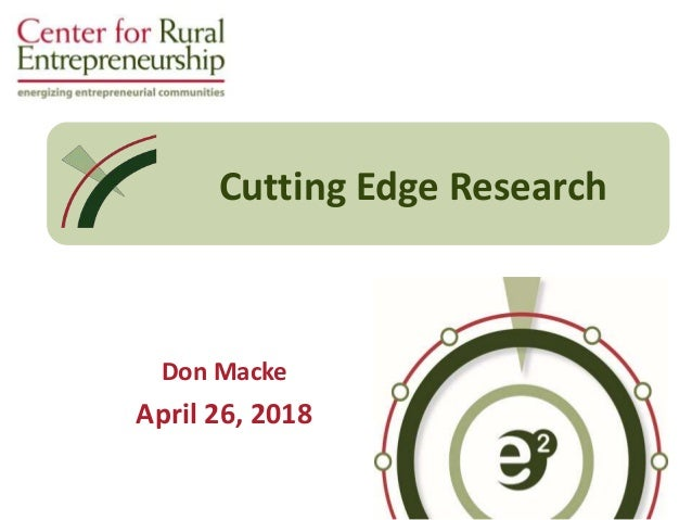 Don Macke April 26, 2018 CU RCAP & Support Staff Cutting Edge Research