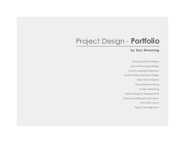 Project Design - Portfolioby Don ManningBusiness Office InteriorsSpace Planning & DesignColor & Materials SelectionCustom ...