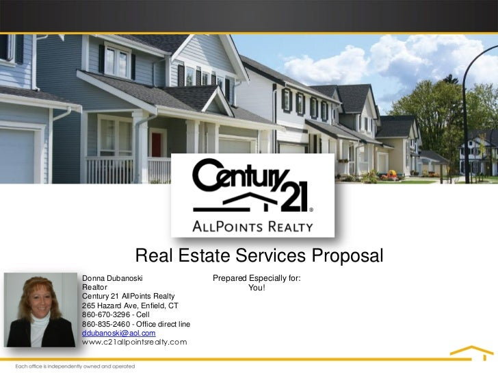 Real Estate Services ProposalDonna Dubanoski                     Prepared Especially for:Realtor                          ...
