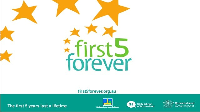 first5forever.org.au The first 5 years last a lifetime 1