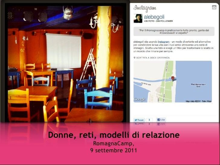 Donne, reti, modelli di relazione           RomagnaCamp,          9 settembre 2011