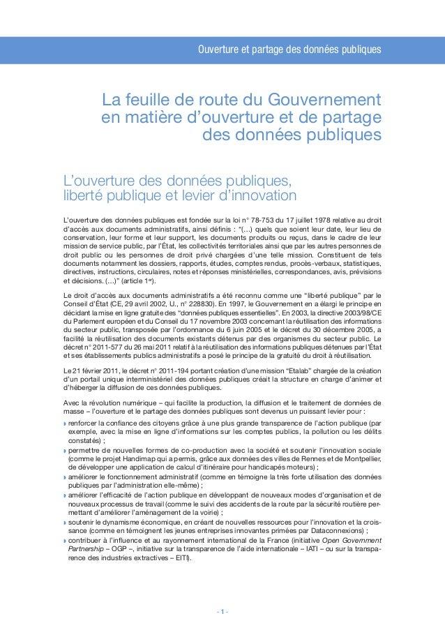 Ouverture et partage des données publiques - 1 - La feuille de route du Gouvernement en matière d'ouverture et de partage ...