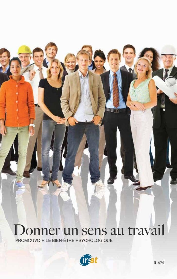 Donner un sens au travailPROMOUVOIR LE BIEN-ÊTRE PSYCHOLOGIQUE                                        R-624
