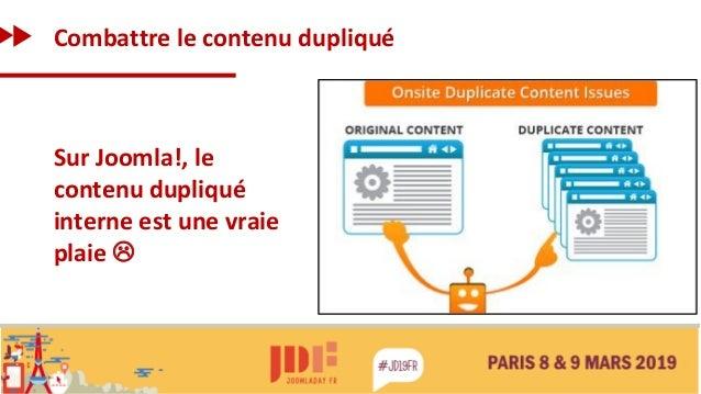 Combattre le contenu dupliqué Sur Joomla!, le contenu dupliqué interne est une vraie plaie 