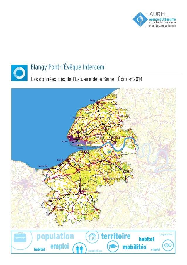 population population population emploi emploi habitat habitat territoire mobilités Blangy Pont-l'Évêque Intercom Les donn...
