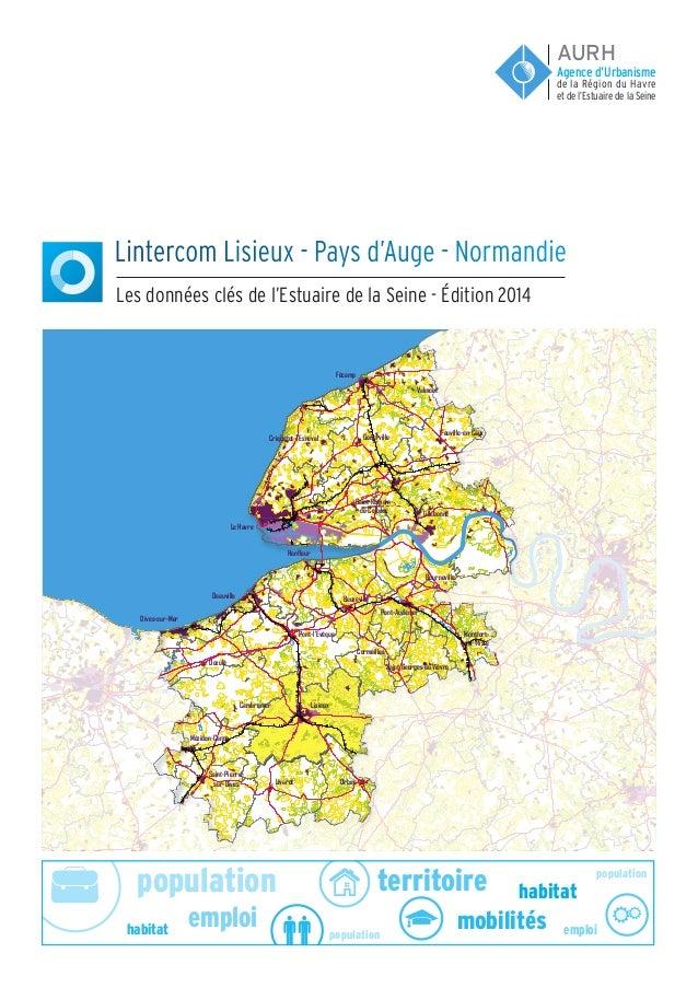 population population population emploi emploi habitat habitat territoire mobilités Lintercom Lisieux - Pays d'Auge - Norm...