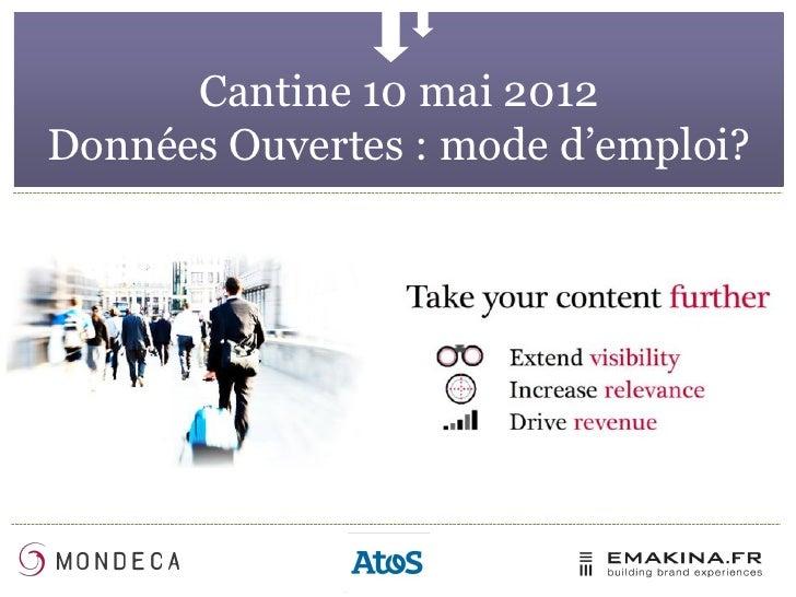 Cantine 10 mai 2012Données Ouvertes : mode d'emploi?