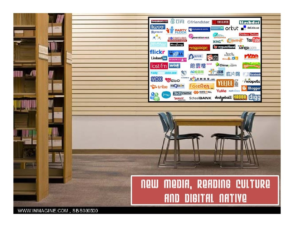 New media, reading culture     media     and Digital Native