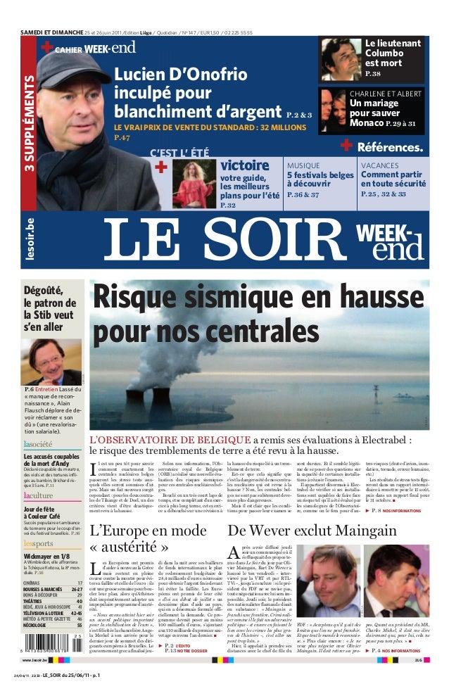 SAMEDI ET DIMANCHE 25 et 26 juin 2011 /Edition Liège / Quotidien / No 147 / EUR 1,50 / 02 225 55 55  Le lieutenant Columbo...