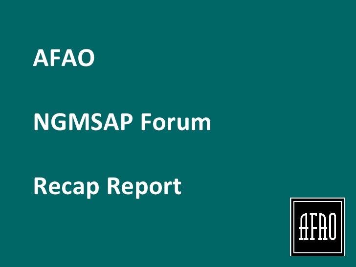 AFAO  NGMSAP Forum  Recap Report